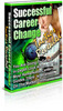 Thumbnail Successful Career Change   - PLR Rights Included