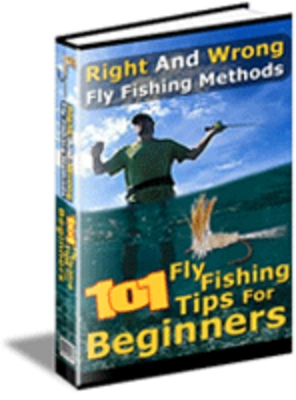 Product picture 101 Fly Fishing Tips For Beginners - PLR Rights Included